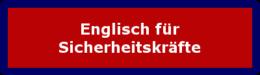 Englisch für Sicherheitskräfte