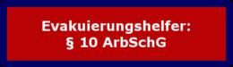 Evakuierungshelfer: § 10 ArbSchG