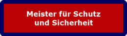 """Zum Lehrgang: """"Meister für Schutz und Sicherheit"""""""
