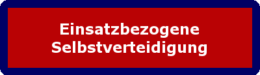 "Zum Lehrgang ""Einsatzbezogene Selbstverteidigung"""